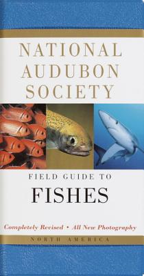 National Audubon Society Field Guide to Fishes By Gilbert, Carter R./ Williams, James D.
